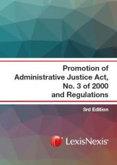 Promotion of Administrative Justice Act No. 3 of 2000 and Regulations cover