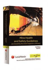 Mine Health and Safety Guidelines (as issued by the Chief Inspector of Mines) cover