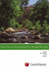 South African Environmental Law Through the Cases cover