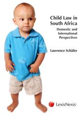 Child Law in South Africa: Domestic and International Perspectives cover