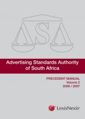 Advertising Standards Authority Precedent Manual Vol 2 (2006 to 2007) cover