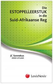 Estoppel Leerstuk in die Suid-Afrikaanse Reg 3de uitgawe cover