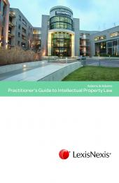 Practitioner's Guide to Intellectual Property Law cover