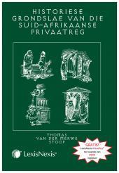 Historiese Grondslae van die Suid-Afrikaanse Privaatreg cover