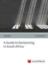 A Guide to Sentencing in South Africa cover