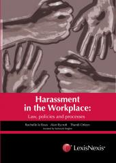Harassment in the Workplace: Law, Policies and Processes cover