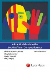 A Practical Guide to the South African Competition Act cover