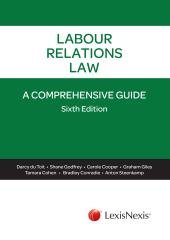 Labour Relations Law: A Comprehensive Guide cover