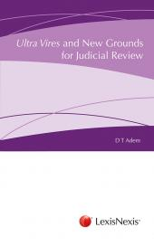 Ultra Vires and New Grounds for Judicial Review cover