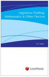 Legislative Drafting Maths and Other Devices cover