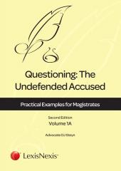 Questioning: The Undefended Accused – Practical Examples for Magistrates Volume 1A cover