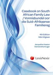 Casebook on South African Family Law/ Vonnisbundel oor die Suid-Afrikaanse Familiereg cover