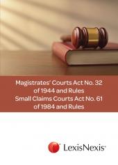 Magistrates' Courts Act No. 32 of 1944 and Small Claims Courts Act No. 61 of 1984 cover