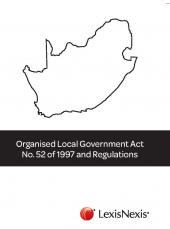 Organised Local Government Act, No. 52 of 1997 and Regulations cover