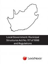 Local Government: Municipal Structures Act 117 of 1998 and Regulations cover