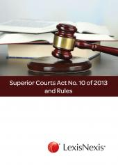 SUPERIOR COURTS ACT NO. 10 OF 2013 AND RULES cover