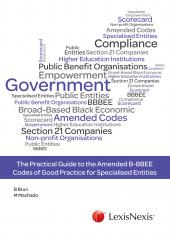 The Practical Guide to the Amended B-BBEE Codes of Good Practice for Specialised Entities cover