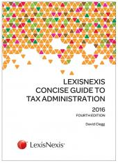 LexisNexis Concise Guide to Tax Administration 2016 cover