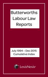 Butterworths Labour Law Reports Annual Cumulative Index 1994 – 2016 cover