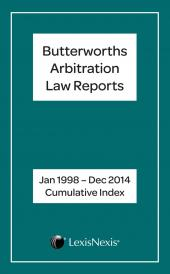 Butterworths Arbitration Law Reports Annual Cumulative Index 1998 – 2015 cover