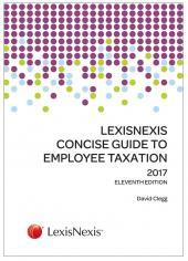 LexisNexis Concise Guide to Employee Taxation 2017 cover