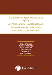 Consolidated Index and Noter-up to the All South African Law Reports and the South African Law Reports (Annual Supplement 2017) cover