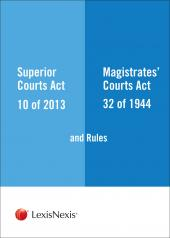 Superior Courts Act  and Rules and The Magistrates Courts Act and Rules cover