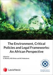 The Environment, Critical Policies and Legal Frameworks An African Perspective cover