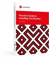 Practical Guide to Handling Tax Disputes cover