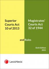 Superior Courts Act  and Rules and The Magistrates Courts Act and Rules 6th Edition cover
