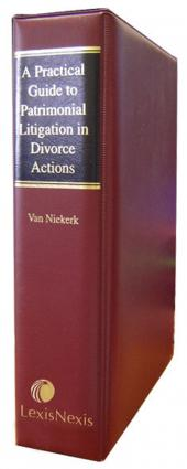Practical Guide to Patrimonial Litigation in Divorce Actions, A cover