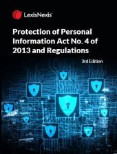 Protection of Personal Information Act No. 4 of 2013 and Regulations 3rd Edition cover