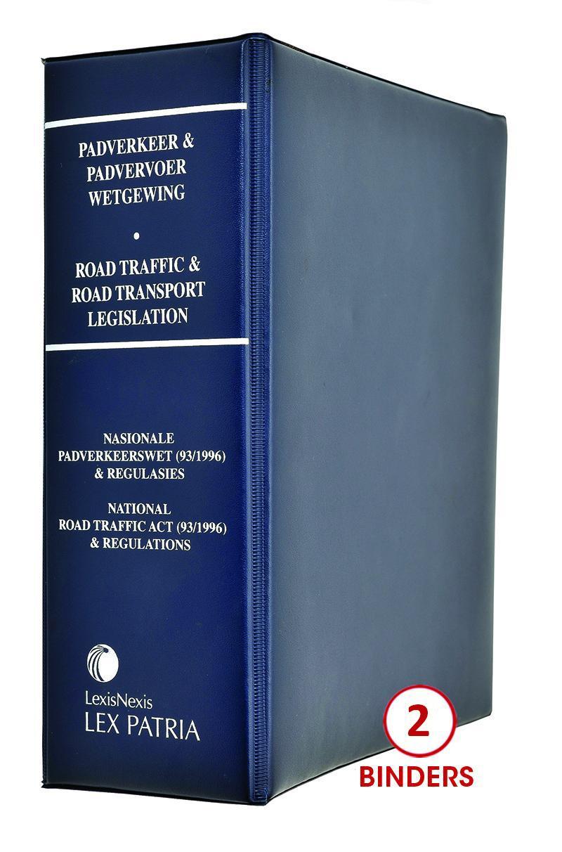 Lex Patria Road Traffic & Road Transport Legislation / Padverkeer en  Padvervoerwetgewing – Volume III