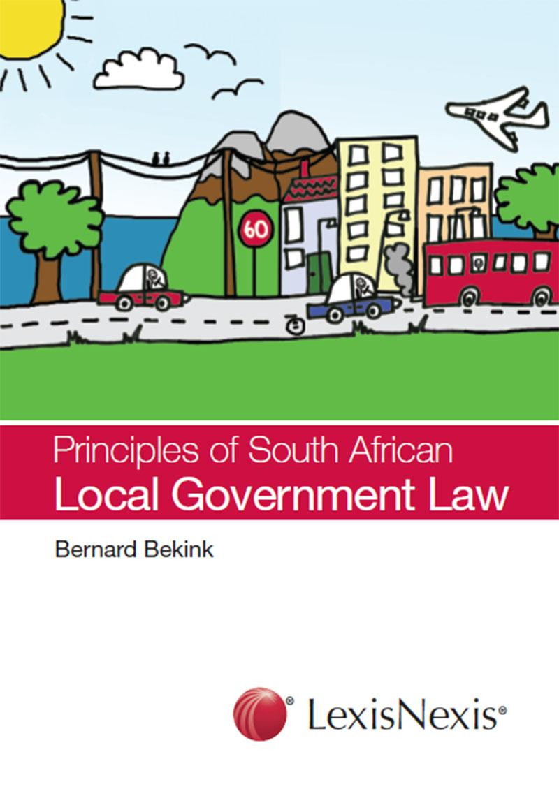 Principles of South African Local Government Law   LexisNexis